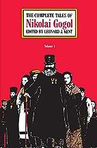 The Complete Tales of Nikolai Gogol (Volume…