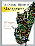 Benstead, Jonathan P.: The Natural History of Madagascar