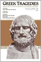 Greek Tragedies, Volume 2 The Libation…