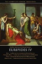 Euripides IV: Rhesus / The Suppliant Women /…