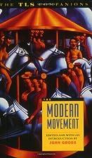 The Modern Movement: A TLS Companion (The…