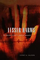 Lesser Harms: The Morality of Risk in…