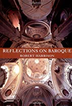 Reflections on Baroque by Robert Harbison
