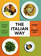 The Italian Way: Food and Social Life by…