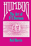 Harris, Neil: Humbug: The Art of P. T. Barnum
