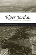 River Jordan: The Mythology of a Dividing…