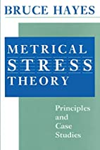 Metrical Stress Theory: Principles and Case…