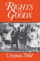 Rights and Goods: Justifying Social Action…