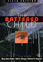 The Battered Child by Mary Edna Helfer