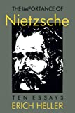 Heller, Erich: The Importance of Nietzsche: Ten Essays