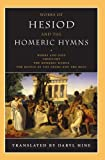 Hine, Daryl: Works of Hesiod and the Homeric Hymns