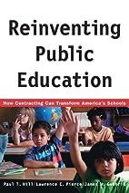 Reinventing Public Education: How…