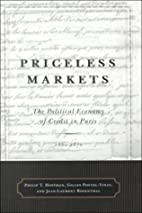 Priceless Markets: The Political Economy of…