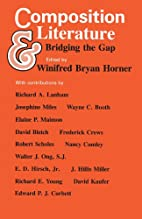 Composition and Literature: Bridging the Gap…