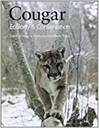 Cougar: Ecology and Conservation by Maurice…