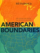 American Boundaries: The Nation, the States,…