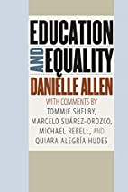 Education and equality by Danielle S. Allen
