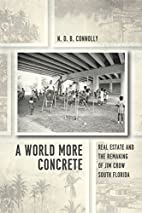 A World More Concrete: Real Estate and the…