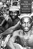David Uru Iyam: The Broken Hoe: Cultural Reconfiguration in Biase Southeast Nigeria