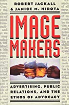 Image Makers: Advertising, Public Relations,…