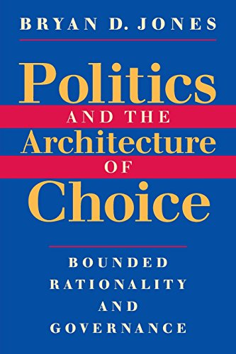 politics-and-the-architecture-of-choice-bounded-rationality-and-governance