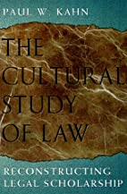 The Cultural Study of Law: Reconstructing…