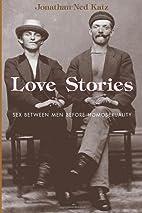 Love Stories: Sex between Men before…