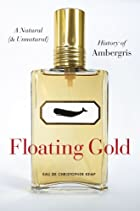 Floating gold : a natural (and unnatural)…