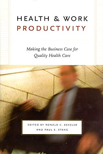 health-and-work-productivity-making-the-business-case-for-quality-health-care-the-john-d-and-catherine-t-macarthur-foundation-series-on-mental-health-and-development