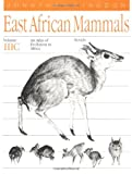Kingdon, Jonathan: East African Mammals: An Atlas of Evolution in Africa  Part C