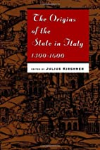 The Origins of the State in Italy, 1300-1600…