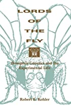 Lords of the Fly: Drosophila Genetics and…