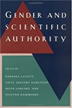 Gender and Scientific Authority by Barbara…