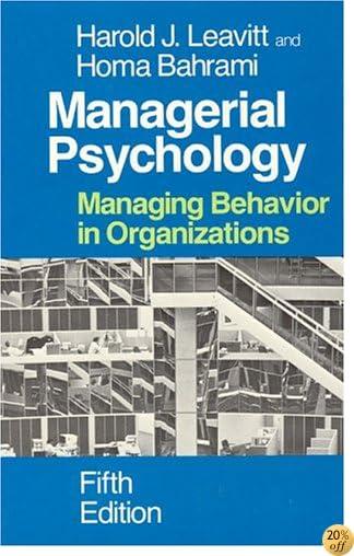 Managerial Psychology: Managing Behavior in Organizations