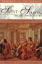 Saint-Simon and the Court of Louis XIV by…