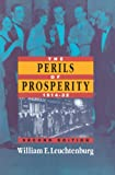 Leuchtenburg, William E.: The Perils of Prosperity 1914-1932