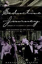 Seductive Journey: American Tourists in…