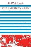 Lewis, R. W. B.: The American Adam (Phoenix Books)