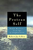 The Protean Self: Human Resilience in an Age…