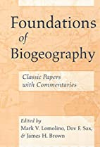 Foundations of Biogeography: Classic Papers…