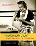 Lovegren, Sylvia: Fashionable Food: Seven Decades of Food Fads