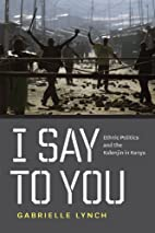 I Say to You: Ethnic Politics and the…