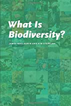 What Is Biodiversity? by James Maclaurin