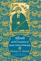Alfarabi and the Foundation of Islamic&hellip;