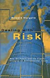 Margolis, Howard: Dealing With Risk: Why the Public and the Experts Disagree on Environmental Issues