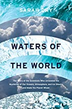 Waters of the World: The Story of the…