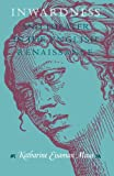 Maus, Katharine Eisaman: Inwardness and Theater in the English Renaissance