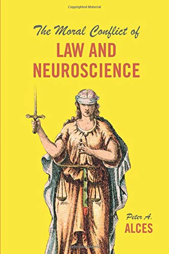 the-moral-conflict-of-law-and-neuroscience