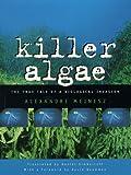 Meinesz, Alexandre: Killer Algae