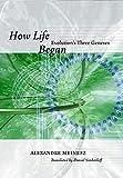 Meinesz, Alexandre: How Life Began: Evolution's Three Geneses